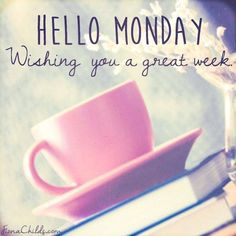 Happy Monday Coffee Images Wishing You A Great Week Monday Wishes, Monday Greetings, Monday Blessings, Good Morning Greetings, Happy Monday, It's Monday, Manic Monday, Monday Humor, Good Morning Coffee