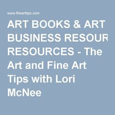 ART BOOKS & ART BUSINESS RESOURCES - The Art and Fine Art Tips with Lori McNee