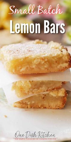 This lovely lemon bars recipe will yield 3 to 4 small lemon bars, the perfect amount if you're cooking for one. These bars are made with a buttery shortbread crust and a classic lemon filling. Easy to make and the perfect small batch dessert. | #singleserving #smallbatch #lemonbars #dessert #onedishkitchen