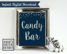 INSTANT DOWNLOAD - Printable Candy Bar Sign / Dessert Table / Wedding Decor / Party Sign / Silver Navy Blue / Sparkle / Glitter / JPEG file