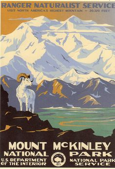 Mount McKinley (Denali) National Park Vintage Poster (Ranger Naturalist Service Series) in the Discover Your Northwest Online Store Vintage National Park Posters, Voyage Usa, Wpa Posters, Vintage Illustration, Retro Poster, Kunst Poster, National Parks Usa, Park Art, Art Graphique