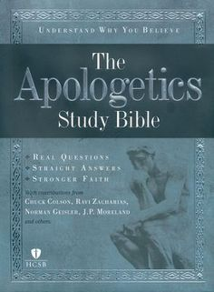 Real Questions. Straight Answers. Stronger Faith. The Apologetics Study Bible will help today's Christians better understand, defend, and proclaim their beliefs in this age of increasing moral and spiritual relativism. More than one-hundred key questions and articles placed throughout the volume about faith and science prompt a rewarding study experience at every reading.  http://rsnbl.us/1M2jJIN