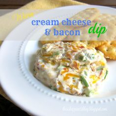 My weakness - cream cheese dips from this is happiness: warm cream cheese and bacon dip