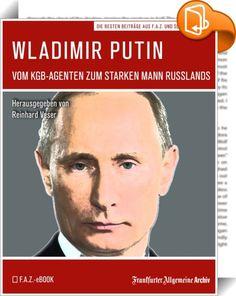 Wladimir Putin    :  Aus dem blassen, steif wirkenden Unbekannten, der 1999 Ministerpräsident wurde, ist ein vertrautes Gesicht geworden. So auffällig wie kaum ein anderer Politiker von Weltrang inszeniert sich Putin selbst. Die Fotos, die ihn mit nacktem Oberkörper zeigen, sind in die Ikonographie der Macht eingegangen. Und trotzdem ist vieles an ihm noch immer rätselhaft. Teile seines frühen Lebenslaufs liegen berufsbedingt im Dunkeln, sein Privatleben hält er geheim - und vor allem:...