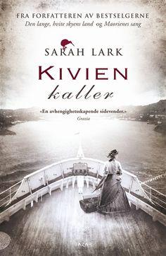 Kivien kaller (Der Ruf des Kiwis), Sarah Lark. August 2017