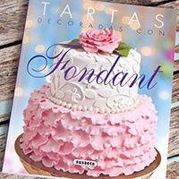 Nuevo libro: Tartas decoradas con fondant