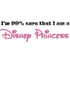 99 Percent sure I am a Disney Princess Costume DIY Printable Image for Iron on Transfers Custom Colors on Etsy, $5.00