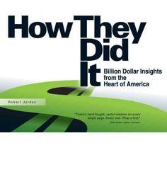 By Jordan, Robert Author How They Did It: Billion Dollar Insights from the Heart of America Nov - 2010 { Hardcover }: Amazon.de: Robert Jordan: Bücher