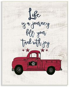 Stupell Industries Fill Your Tank With Joy Vintage-Inspired Truck Illustration Wall Plaque Art 10 x 15 Diy Signs, Wood Signs, Vintage Clipart, Red Truck Decor, Vintage Red Truck, Truck Signs, Truck Paint, Christmas Truck, Life Is A Journey