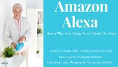 Amazon Alexa: Here's Why Your Aging Parent Needs Her Help https://babytoboomer.com/2017/09/12/amazon-alexa-2/