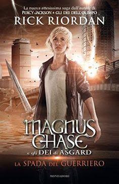 Inside a Book: MAGNUS CHASE E GLI DEI DI ASGARD #1 -  LA SPADA DE...