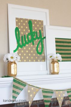 St. Patrick's Day decor- not sure I'll decorate for st pattys but I love the Kelly green gold and burlap!! Baby girls room?