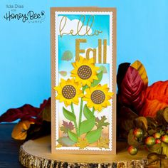 Hello Fall Sunflower Slimline Scene | Honey Bee Stamps