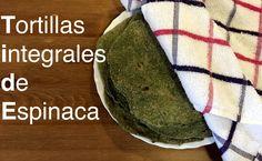 Tortillas Integrales de Espinaca | Recetas Clean Eating | FitFood