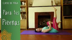Clase de Yoga para fortalecer las piernas y elongarlas, no te la pierdas!