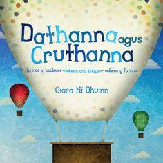 beautiful children's books in english, french, irish and spanish - ciara ni dhuinn Irish Language, Shape Books, Primary Classroom, Beautiful Children, Childrens Books, Spanish, Shapes, Teaching, English