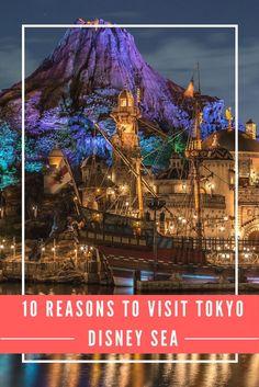 10 Reasons to Visit Tokyo Disneysea in Japan