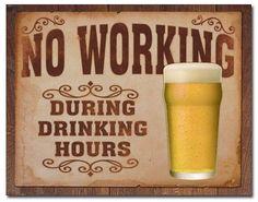 5 No Working Tin Sign