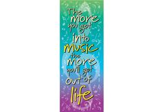 MORE MUSIC, MORE LIFE Door Poster - Large, 2' x 5' door poster designed by Amy Stewart exclusively for Music in Motion.