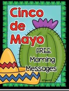 FREE Morning Messages are a great way to enrich your Cinco de Mayo plans. You can also set these up as a writing center.