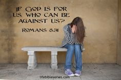 Forgiveness Bible Verses | If God is for us, who can be against us? | Life Bible Verses