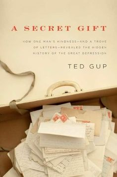 29 best the great depression images on pinterest depression books 2014 a secret gift how one mans kindness and a trove of letters great fandeluxe Choice Image