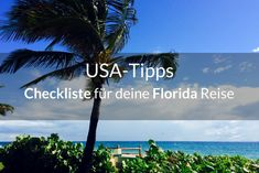 Checkliste für deine Florida Reise You plan your trip to the Sunshine State? I've put together a checklist with tips and tricks to make your trip to Florida a success. Florida Keys, Florida Travel, Miami Florida, Daytona Beach, West Virginia, State Parks, Disney World Souvenirs, Disney Insider
