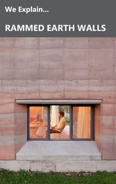 What Are Rammed Earth Walls? We Explain. Rammed Earth Homes, Rammed Earth Wall, What Is Ram, Earth Bag Homes, Eco Buildings, Underground Homes, Dome House, Solar House, Natural Building