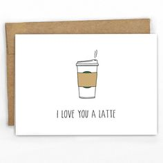 Love / Valentines Day / Just Because Card For the coffee addict in your life. - Blank Inside - size x - Recycled Heavy Card Stock with Recycled Kraft Envelope - Packaged in Biodegradable/Compostable Cello Sleeve SKU: 114 Funny Love Cards, Funny Greeting Cards, Cute Cards, Diy Cards, Funny Valentine, Love Valentines, Valentine Day Cards, Diy Birthday, Birthday Cards