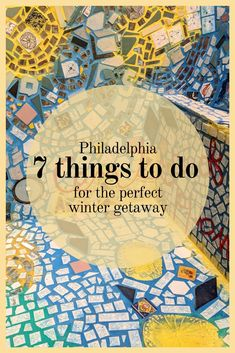 48 Hours in Philly: 7 Things To Do For The Perfect Winter Getaway | Market | Museums | Street Art | Food
