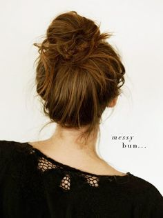 messy bun - click through for easy steps to get the look