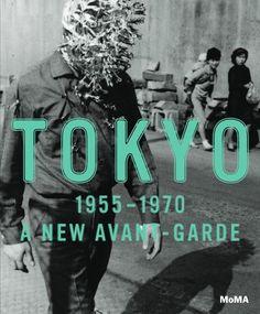 MoMA: Tokyo 1955–1970: A New Avant-Garde