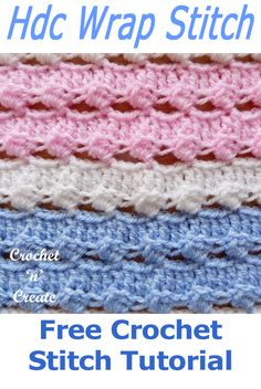 Free crochet stitch tutorial for half double crochet wrap stitch, scroll down the page to get the instructions in UK and USA format on double crochet tutorial hdc Wrap Stitch Free Crochet Tutorial Crochet Afghans, Crochet Stitches Free, Crochet Gratis, Afghan Crochet Patterns, Free Crochet, Crochet Blankets, Crochet Lace, Dishcloth Crochet, Half Double Crochet