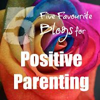 Mummyology:: 5 Favourite Blogs for Positive Parenting