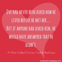 Love Quotes | A Man Called Ove