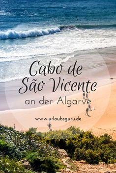Die Algarve im Süden Portugals hat neben traumhaften Stränden und Städten mit romantischen Gassen noch mehr zu bieten: Eines der Highlights ist das Cabo de São Vicente, Europas südwestlichster Punkt, wo ihr an der steilen Atlantik-Küste von Amerika träumen könnt. Achtung: Fernweh garantiert!