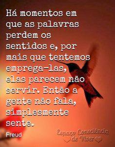 =mensagemais=: =Há momentos em que as palavras perdemos sentidos....