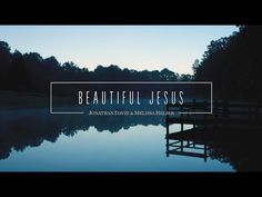 "Beautiful Jesus, Official Lyric Video from ""Beautiful Surrender."" Get it on iTunes: http://itunes.apple.com/us/album/beautiful-surrender or the Bethel Music..."