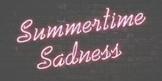 Lana del rey, summertime sadness, and pink image Summertime Sadness, Summertime Summertime, Photowall Ideas, Neon Led, Neon Quotes, Rap Quotes, Sassy Quotes, Random Quotes, Neon Words