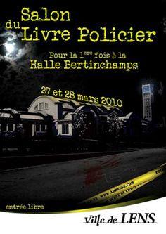 14ème édition Salon du livre policier de Lens  (62300) : 27-28/03/2010