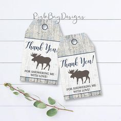 *Welcome To Pink Bay Designs!* Rustic Woodland, Moose Thank You Tags - 3.5x2 This listing is for an instant download ONLY. Files are attached to this listing, and will be available to download one your payment clears. **If you would like this item customized/personalized please send