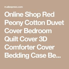 Online Shop Red Peony Cotton Duvet Cover Bedroom Quilt Cover 3D Comforter Cover Bedding Case Bedclothes Bag Queen King 200x230cm 220*240cm | Aliexpress Mobile