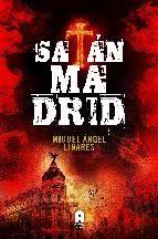 Estamos ante una historia trepidante, llena de acción, misterio, incertidumbre y paranormalidades, mezclada con visiones y pasajes oníricos que volverán loco al protagonista y a veces también al lector. Satán en Madrid.