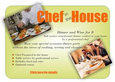 Chef in the House Adventure Company, Dining Services, Formal Dinner, Wine Recipes, Stress, Cooking, House, Group, Ideas