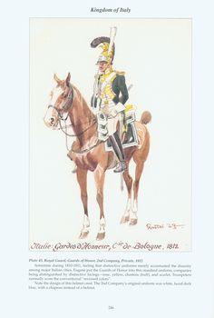 Kingdom of Italy: Plate 45: Royal Guard, Guards of Honour, 2nd Company, Private, 1812