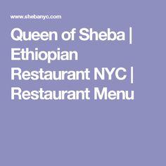 Queen of Sheba | Ethiopian Restaurant NYC | Restaurant Menu