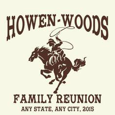"FRCW 544: Great Texas Cowboy ""ride em' and rope em"" design. #reuniontees #ctp365 #reuniontshirts #familyreuniontshirts"