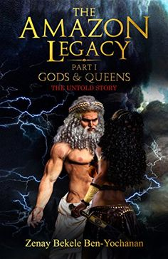 The Amazon Legacy: Gods & Queens by Zenay Bekele Ben-Yoch... https://www.amazon.com/dp/B077YBWL5F/ref=cm_sw_r_pi_dp_U_x_MIFIAbYZPZARP