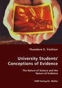 University Students' Conceptions of Evidence - The Nature of Science and the Nature of Evidence