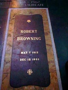 Robert Browning is buried in Poets' Corner, Westminster Abbey, London, England. There are now so many tombs and memorials in the abbey that only ashes are now accepted as the abbey is so crowded. Cemetery Headstones, Cemetery Art, Tombstone Epitaphs, Concord, Robert Browning, Famous Graves, Westminster Abbey, Grave Memorials, Find A Grave